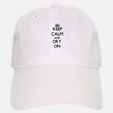 Keep Calm and Dry ON Baseball Baseball Cap