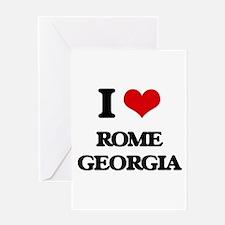 I love Rome Georgia Greeting Cards