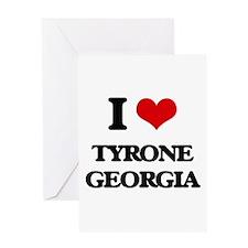 I love Tyrone Georgia Greeting Cards