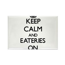 Keep Calm and EATERIES ON Magnets