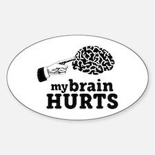 My Brain Hurts Decal