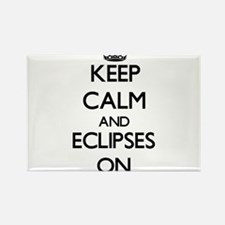 Keep Calm and ECLIPSES ON Magnets