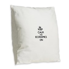 Keep Calm and ECONOMICS ON Burlap Throw Pillow
