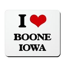 I love Boone Iowa Mousepad
