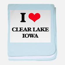 I love Clear Lake Iowa baby blanket
