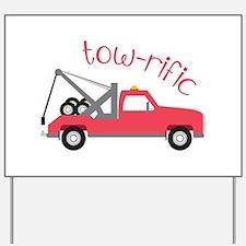 Tow-Rific Yard Sign