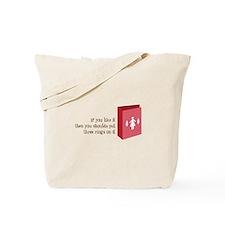 Like It Tote Bag