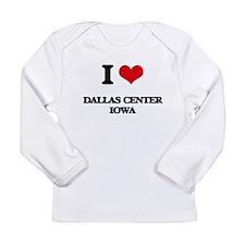 I love Dallas Center Iowa Long Sleeve T-Shirt