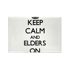 Keep Calm and ELDERS ON Magnets