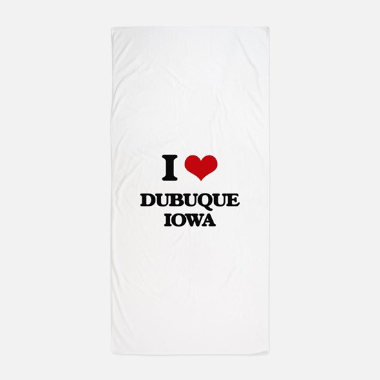 I love Dubuque Iowa Beach Towel
