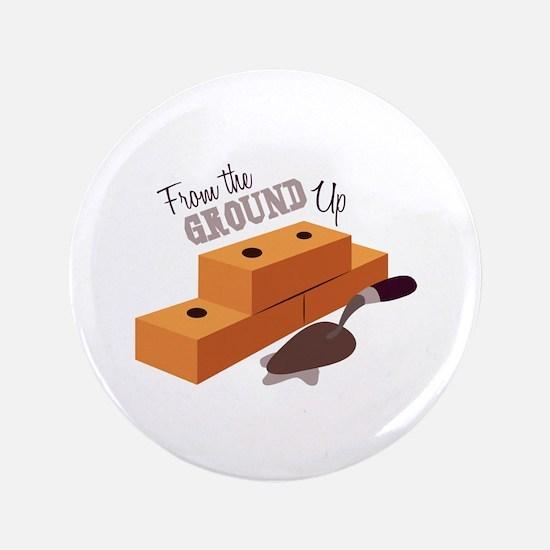 """Ground Up 3.5"""" Button"""