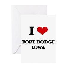 I love Fort Dodge Iowa Greeting Cards