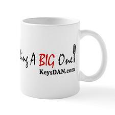 Make Your Next Thing A Big On Mug