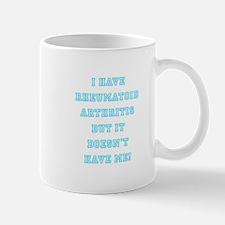 RHEUMATOID ARTHRITIS Mug