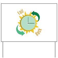 Fall Back Yard Sign