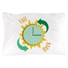 Fall Back Pillow Case