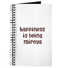 happiness is being Mireya Journal
