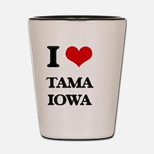 I love Tama Iowa Shot Glass