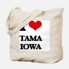 I love Tama Iowa Tote Bag