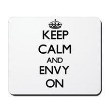 Keep Calm and ENVY ON Mousepad