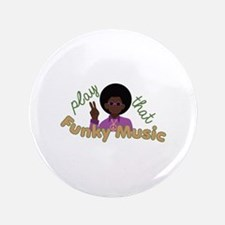 "Funky Music 3.5"" Button"