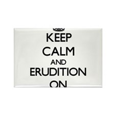 Keep Calm and ERUDITION ON Magnets