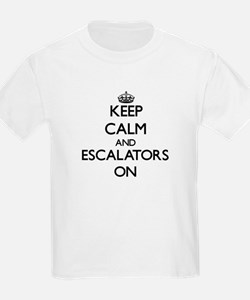 Keep Calm and ESCALATORS ON T-Shirt
