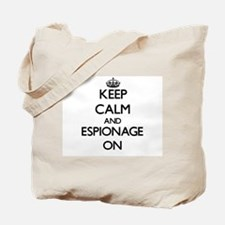 Keep Calm and ESPIONAGE ON Tote Bag