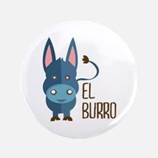 "El Burro 3.5"" Button"