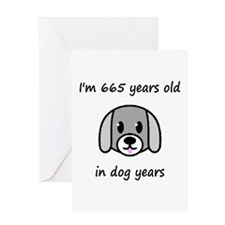 95 dog years 2 - 2 Greeting Cards