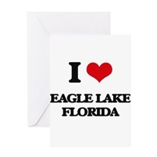I love Eagle Lake Florida Greeting Cards