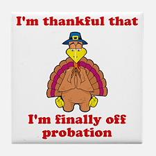 Probation Tile Coaster