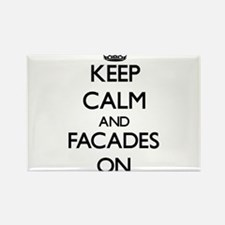 Keep Calm and Facades ON Magnets