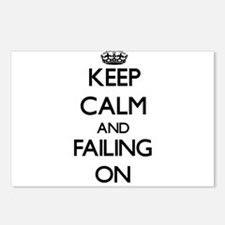 Keep Calm and Failing ON Postcards (Package of 8)