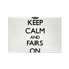 Keep Calm and Fairs ON Magnets