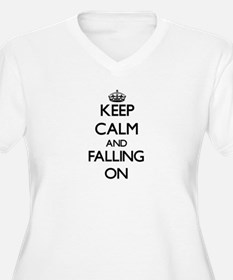Keep Calm and Falling ON Plus Size T-Shirt