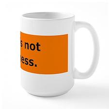Birth is not an illness Mug