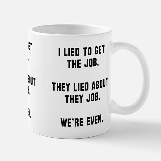 I lied they lied Mug