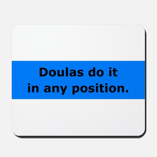 Doulas Do it Mousepad