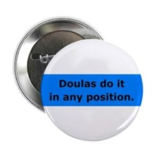 "Doulas Do it 2.25"" Button (10 pack)"