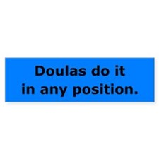 Doulas Do it Bumper Bumper Sticker