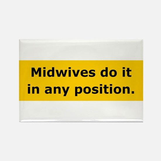 Midwives Do It Rectangle Magnet