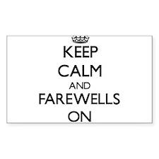 Keep Calm and Farewells ON Decal