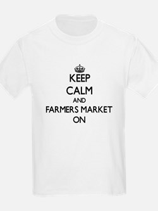 Keep Calm and Farmers Market ON T-Shirt
