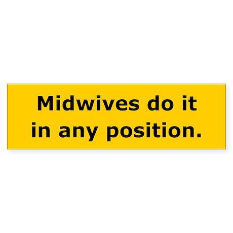 Midwives Do It Bumper Sticker