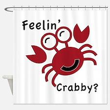 Feelin' Crabby? Shower Curtain