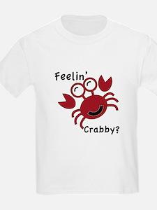 Feelin' Crabby? T-Shirt