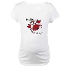 Feelin' Crabby? Shirt