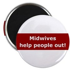 """Midwives Help People Out 2.25"""" Magnet (100 pack)"""