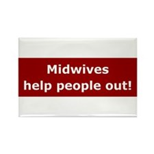 Midwives Help People Out Rectangle Magnet (100 pac